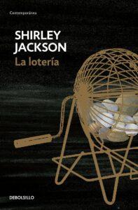 La lotería de Shirley Jackson. El mejor cuento de terror para contar con vecinos.